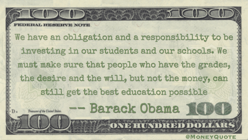 Barack Obama: Investing in Students - Money Quotes