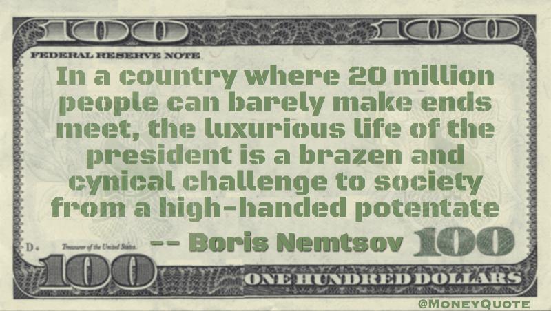 Boris Nemtsov President Putin Luxurious Lifestyle High Handed Potentate