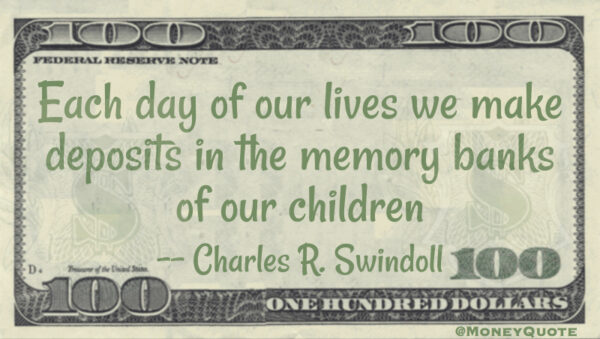 Charles Swindoll Deposit Memory Banks Children