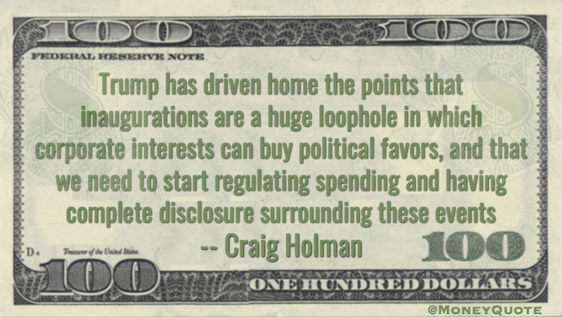 Inaugurations are loophole for corporate interests to buy political favors Quote