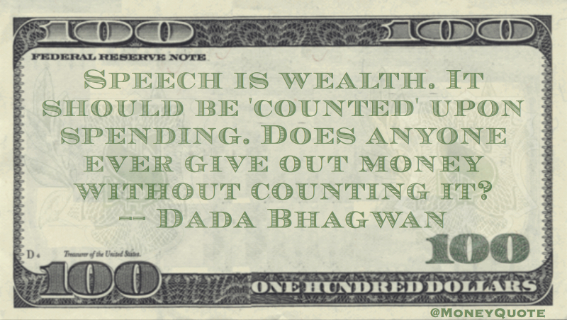Speech is wealth. It should be 'counted' on spending. Quote