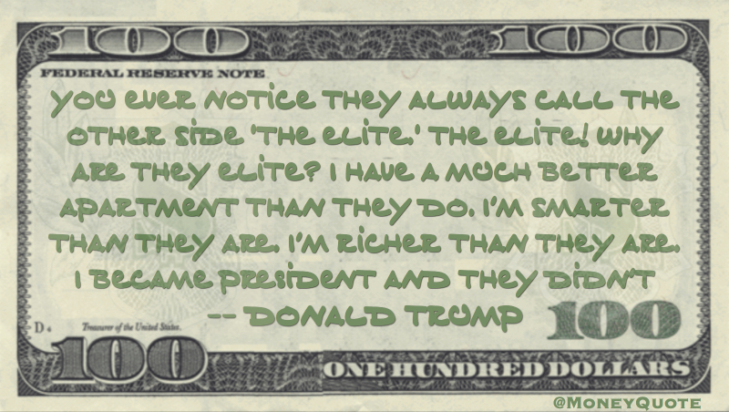 Donald Trump Richer Quote