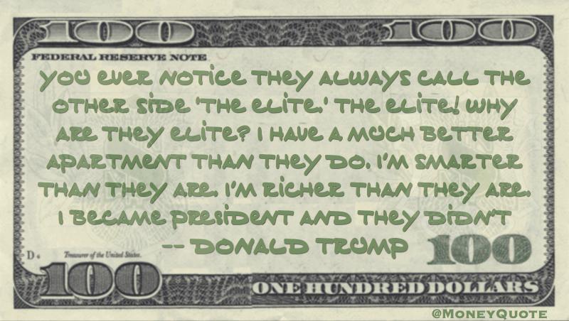 Donald Trump Richer Quote