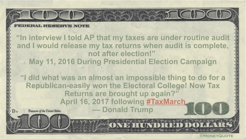 In interview I told AP that my taxes are under routine audit and I would release my tax returns when audit is complete, not after election! Quote