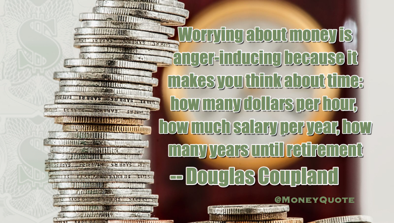 Worrying about money makes you think about time: Dollars per hour, Salary per Year, Years to Retirement Quote
