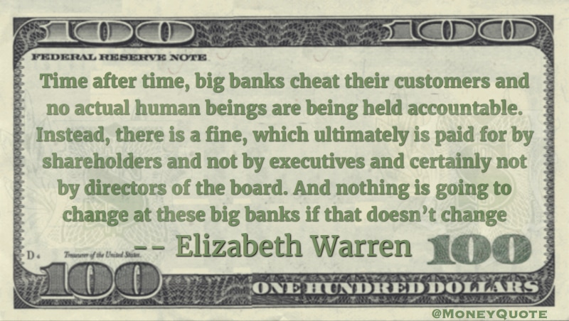 Big banks cheat their customers, fine paid by shareholders Quote