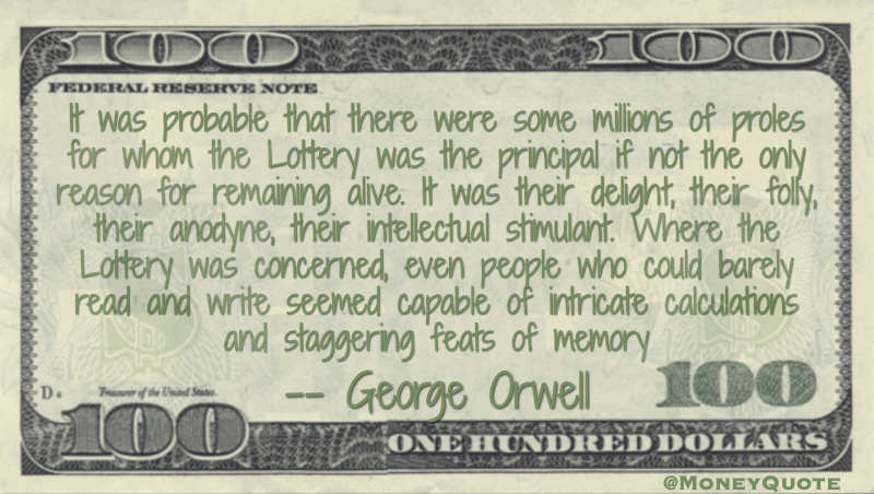 Lottery was the principal reason for remaining alive Quote