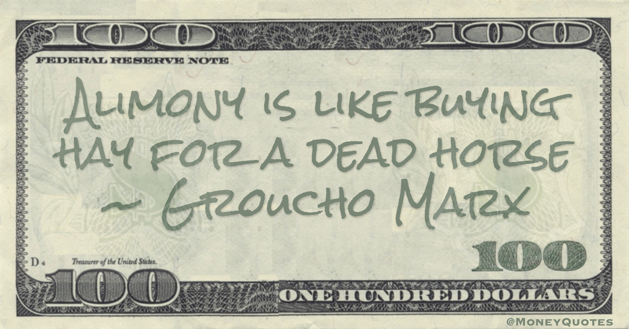 Alimony is like buying hay for a dead horse Quote