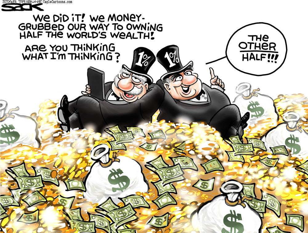 1% Own Half the World's Wealth by Steve Sack, The Minneapolis Star Tribune