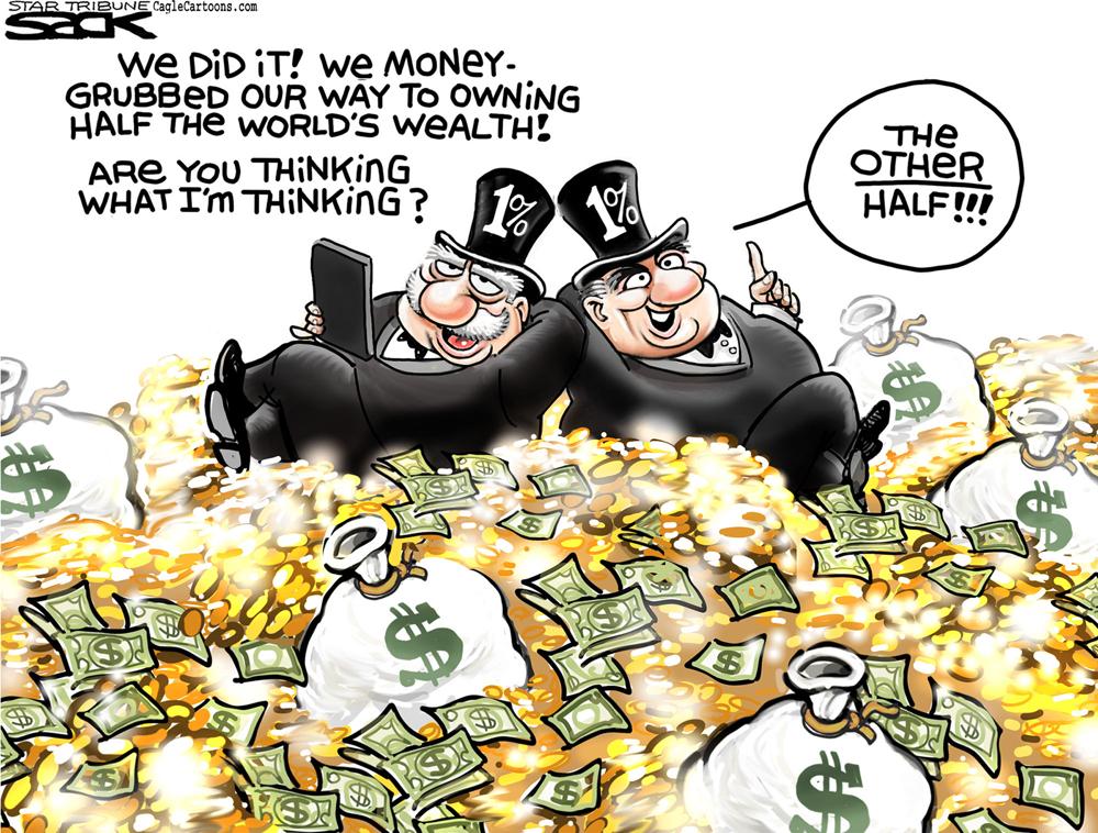 1% Own Half the World's Wealth by Steve Sack, The Minneapolis Star Tribune