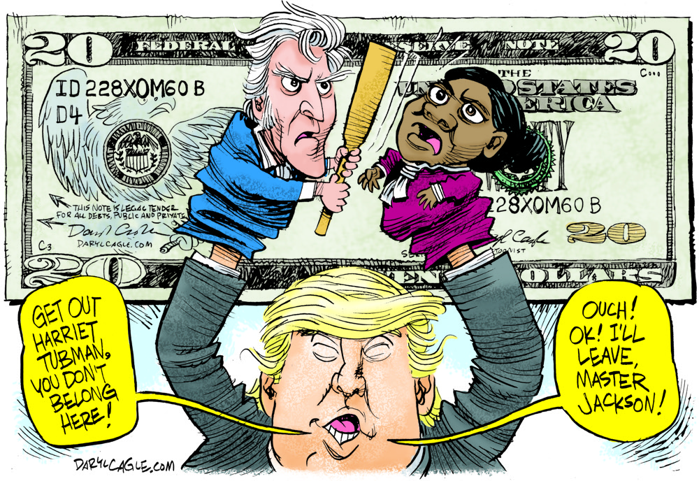 Jackson Tubman Twenty Dollar Bill Trump by Daryl Cagle