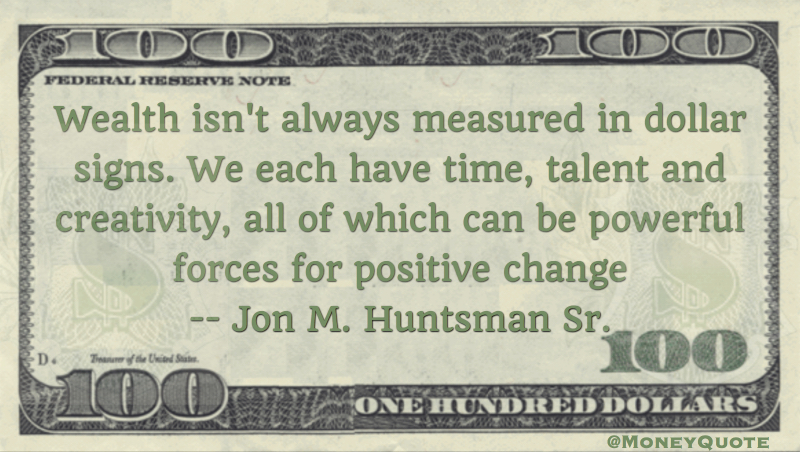 Jon M. Huntsman Quote