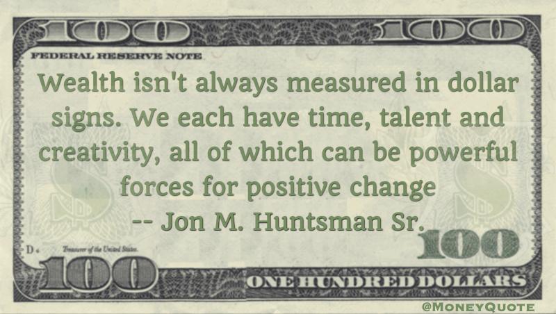 Jon M. Huntsman Quote