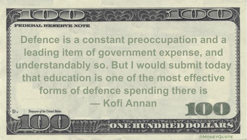 Kofi Annan Education Defense Spending Money Quotes