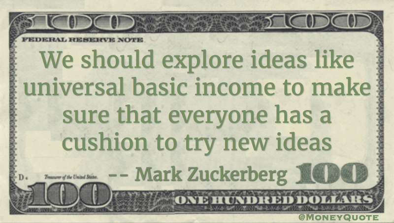 Mark Zuckerberg Universal Basic Income Cushion