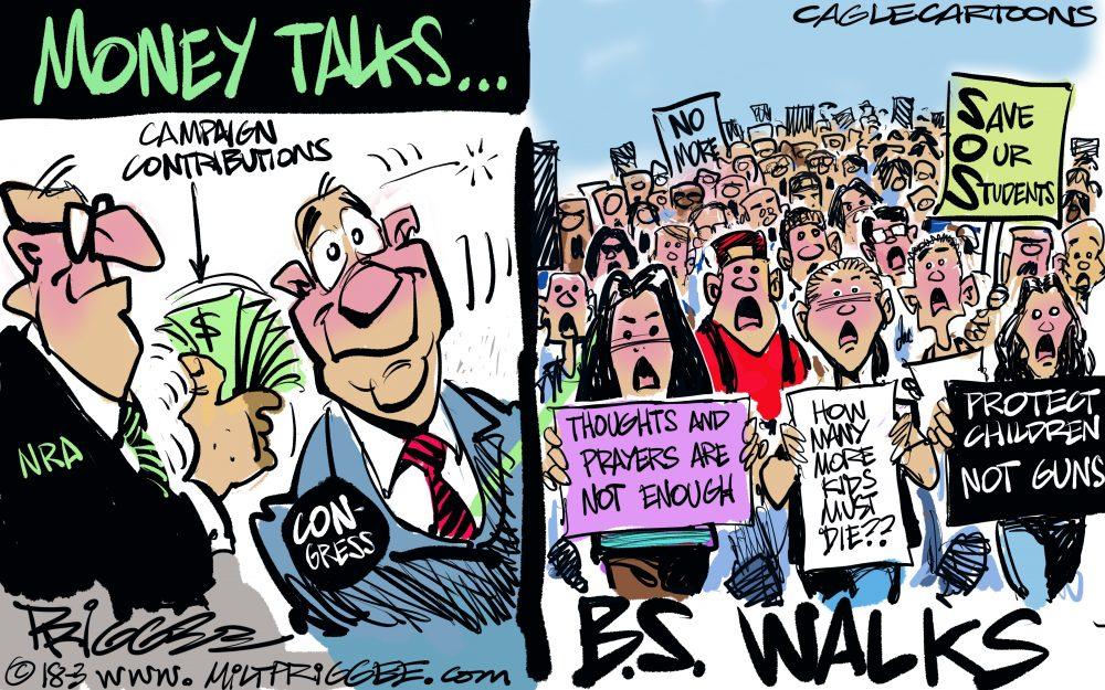 Milt Priggee Money Talks Not Protestors