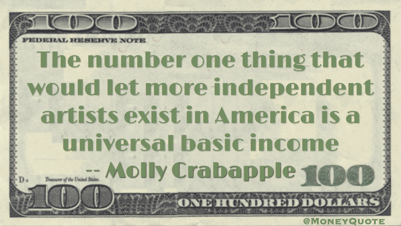 Molly Crabapple Independent Artists Universal Basic Income