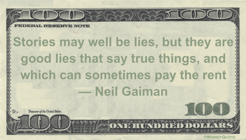 tories may well be lies, but they are good lies that say true things, and which can sometimes pay the rent Quote