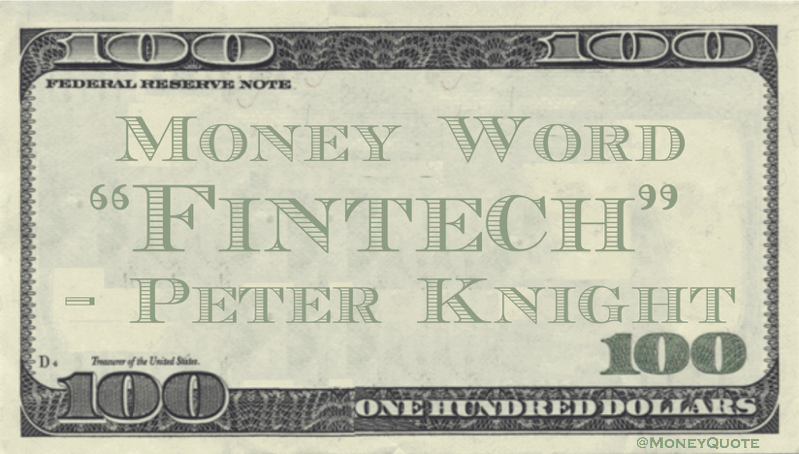 Peter Knight Fintech Money Word