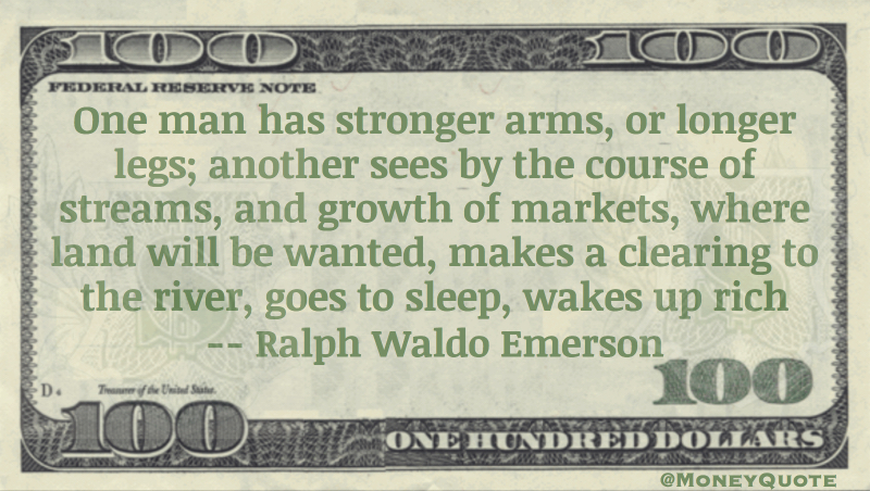 See growth of markets, makes a clearing, goes to sleep, wakes up rich Quote