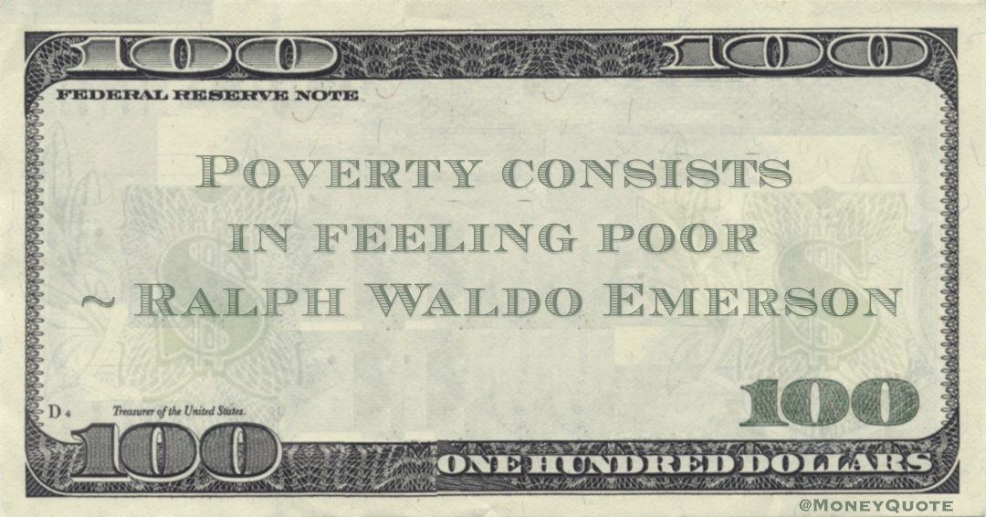 Poverty consists in feeling poor Quote
