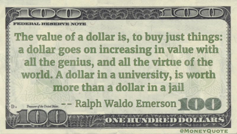 A dollar in university is worth more than a dollar in jail Quote