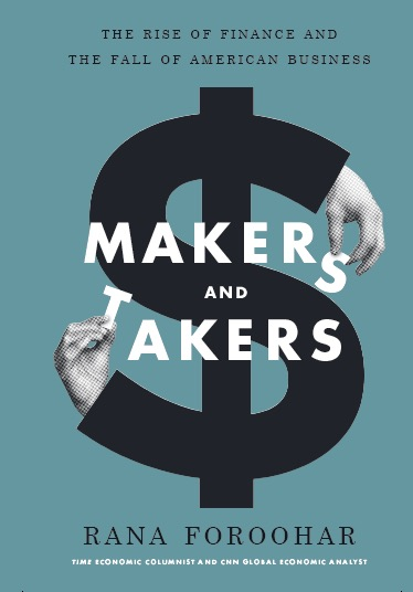 Rana-Foroohar-Makers-Takers-Book-Cover