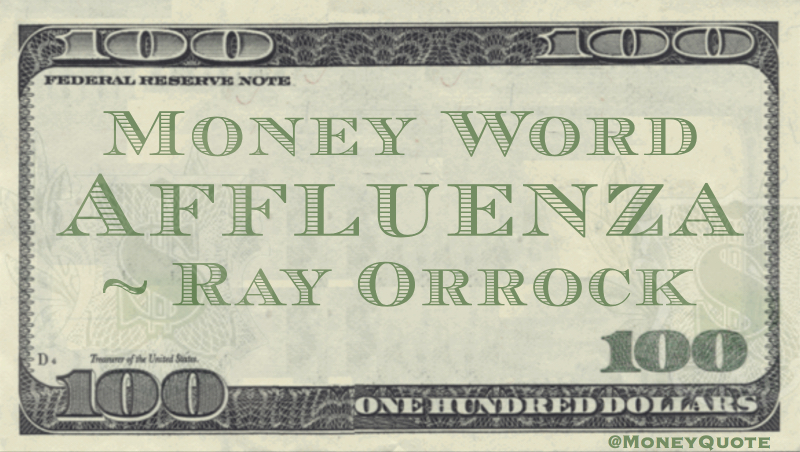 Affluenza Defined Quote