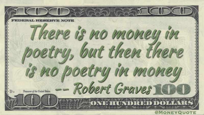 No Money in Poetry Quote