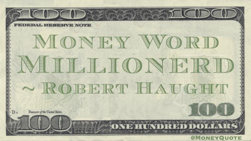 Millionerd Quote
