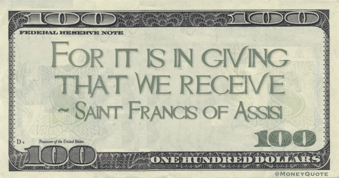 For it is in giving that we receive Quote