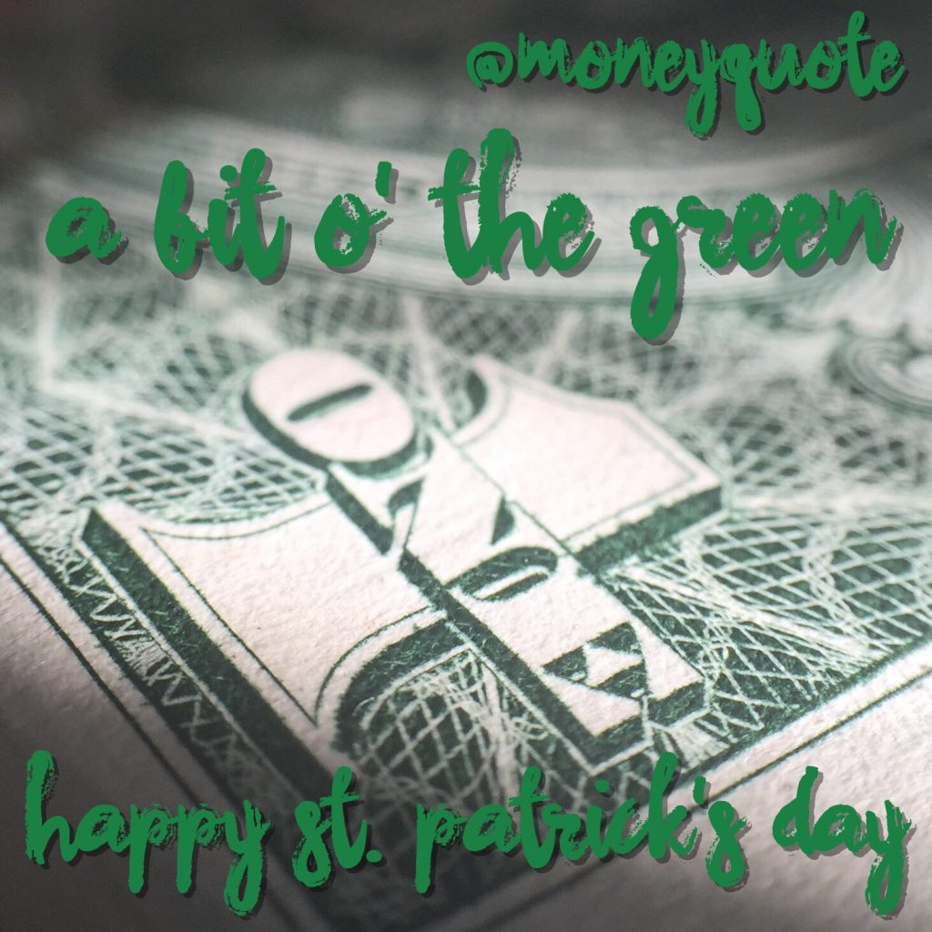St Patricks Day Money Quote