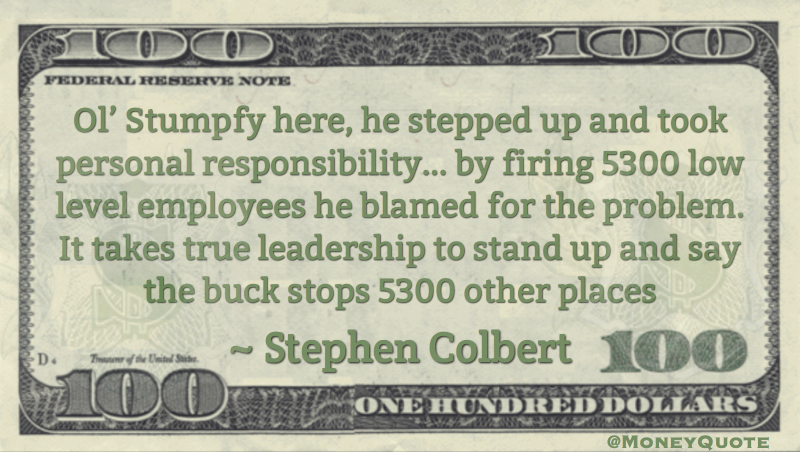 Firing 5300 low level employees - leadership say the buck stops other places Quote