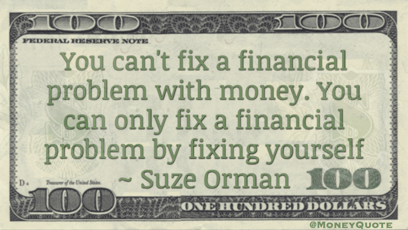 Suze Orman Fix Financial Fix Self Money Quotes Dailymoney Quotes