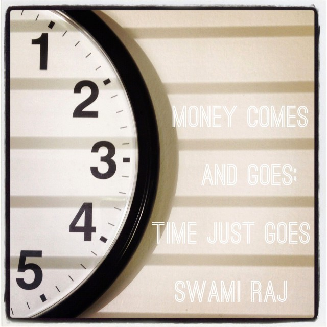 Money Comes Goes Time -- Swami- Raj Photograph © Mike Valentine