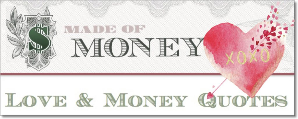 Love & Money Sayings - Money Quotes DailyMoney Quotes Daily