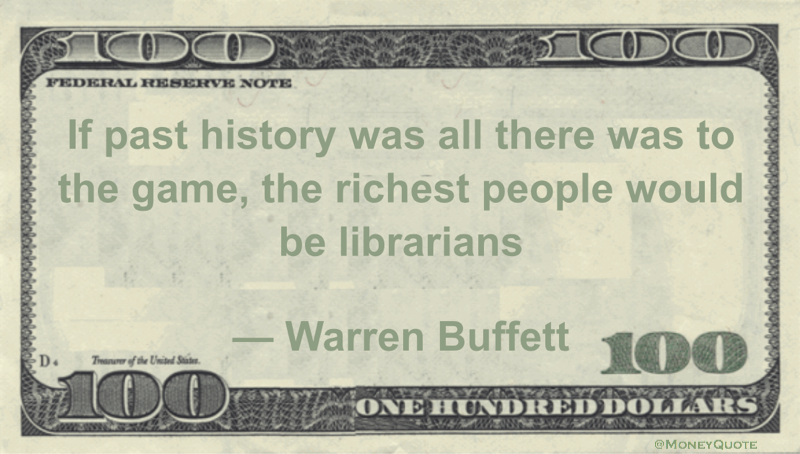 Warren Buffett on History Making Rich Librarians - Money Quotes Daily Money Quotes Daily