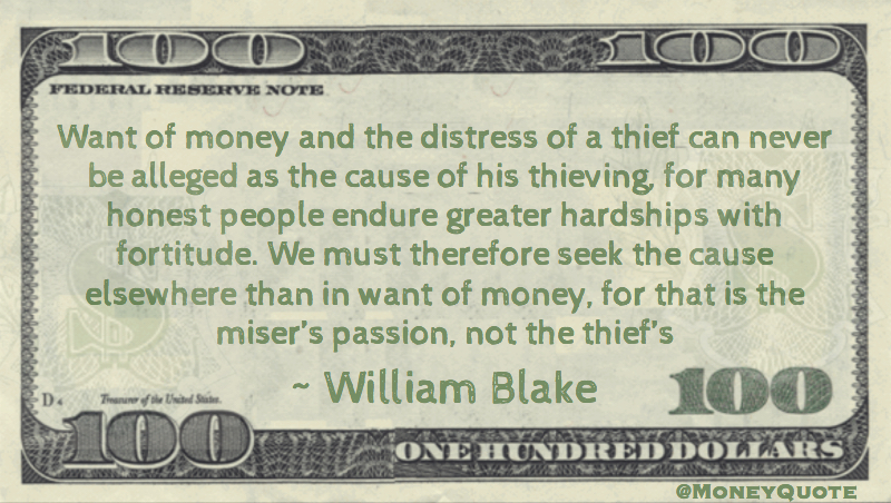 Want of money and distress of a thief alleged as the cause of his theiving Quote