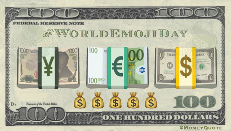 Yen (¥) the Euro (€) and the dollar ($) on #WorldEmojiDay July 17 Quote